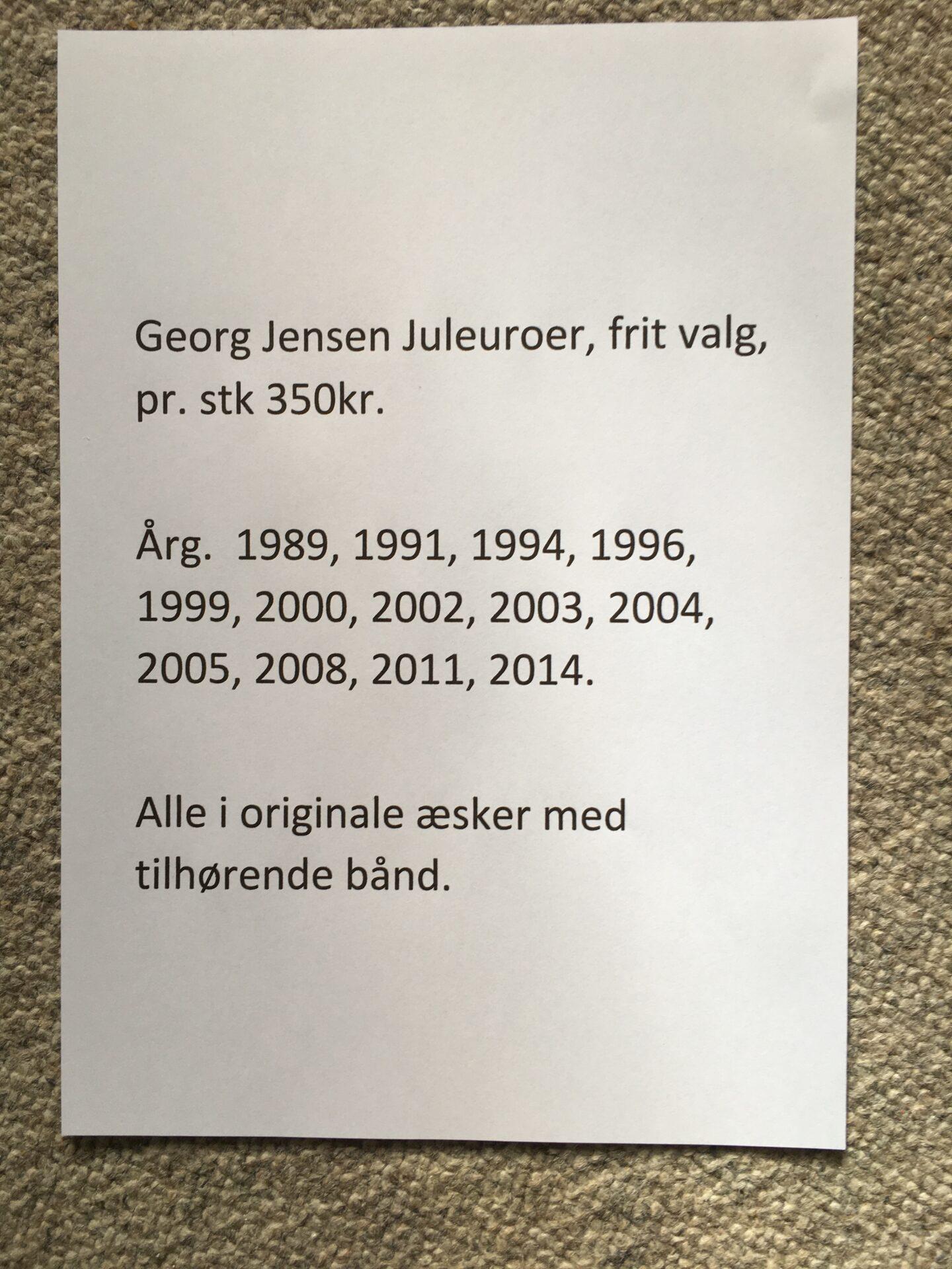 Georg Jensen Juleuroer, pr stk 300 kr